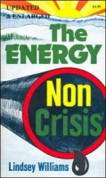 The Energy NonCrisis by Lindsey Williams
